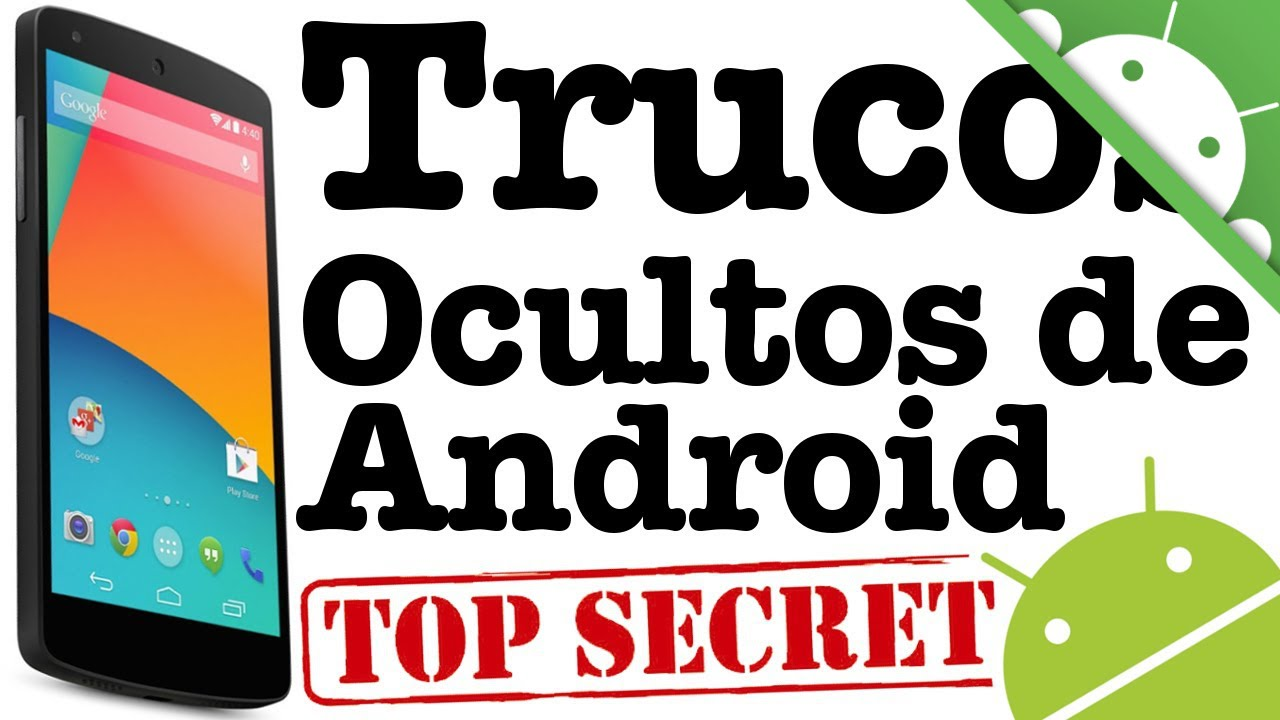 Trucos ocultos para Android