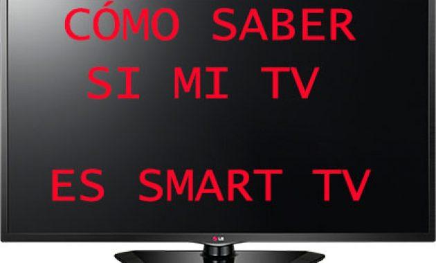 Cómo puedo saber si mi TV es un Smart TV
