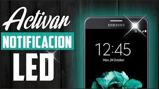Cómo activar led de notificaciones Samsung J7 o J7 Prime