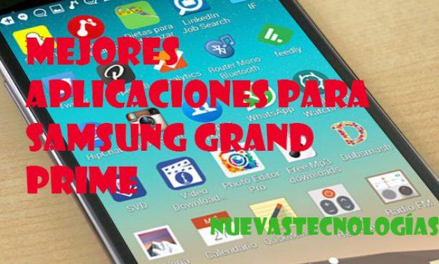 Mejores aplicaciones para Samsung Grand Prime