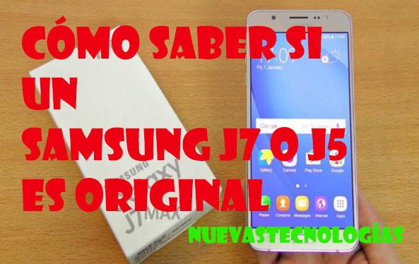 Cómo saber si un Samsung J7 o J5 es original