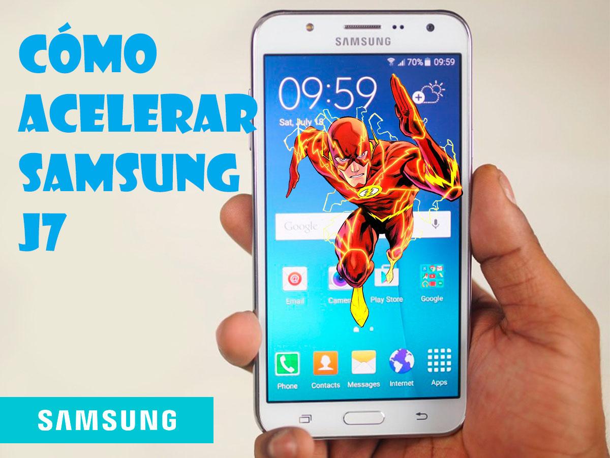 Cómo acelerar mi celular Samsung J7